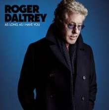 Roger Daltrey: As Long As I Have You (180g) (Limited Edition) (Blue Vinyl), LP