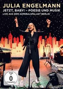 Julia Engelmann: Jetzt, Baby!: Poesie und Musik Live aus dem Admiralspalast Berlin, DVD