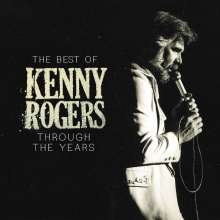 Kenny Rogers: The Best Of Kenny Rogers: Through The Years, CD