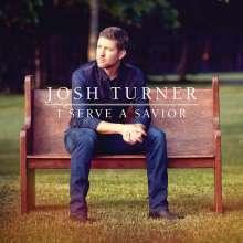 Josh Turner: I Serve A Savior, CD