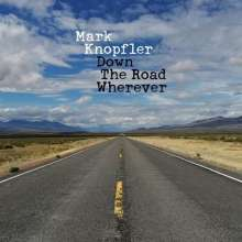 """Mark Knopfler: Down The Road Wherever (Deluxe Limited Edition Box Set), 2 LPs, 1 Single 12"""" und 1 CD"""