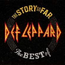 Def Leppard: The Story So Far: The Best Of Def Leppard, CD