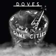 Doves: Some Cities (180g) (Limited-Numbered-Edition) (White Vinyl), 2 LPs