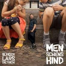 Bürger Lars Dietrich: Menschenskind, CD