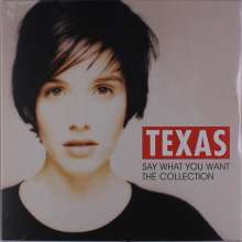 Texas: Say What You Want: The Collection, LP