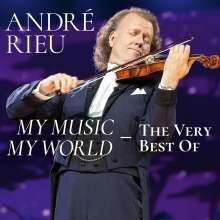 André Rieu: My Music - My World: The Very Best Of André Rieu, 2 CDs