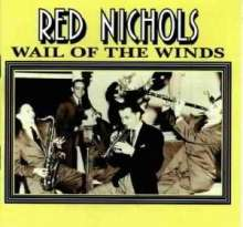 Red Nichols (1905-1965): Wail Of The Winds, CD