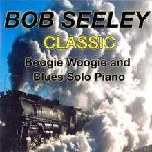 Bob Seeley: Classic Boogie-Woogie, CD