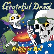 Grateful Dead: Ready Or Not: Live (180g) (Limited Edition), 2 LPs