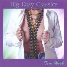 Tom Hook: Big Easy Classics, CD