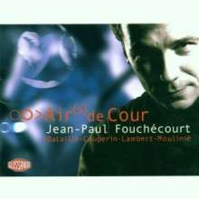 Jean-Paul Fouchecourt - Airs de Cour, CD