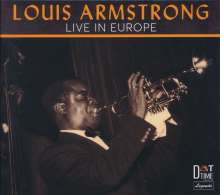 Louis Armstrong (1901-1971): Live In Europe, CD