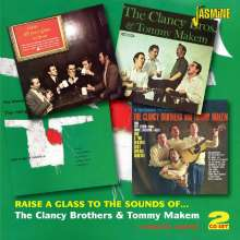 Clancy Brothers: Raise A Glass To The Sound, 2 CDs