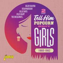 Tell Him: Popcorn Brit Girls 1960 - 1962, 2 CDs