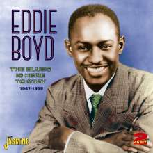 Eddie Boyd: The Blues Is Here To Stay, 2 CDs