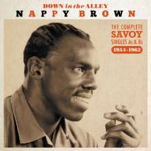 Nappy Brown: Down In The Alley: The Complete Savoy Singles 1954 - 1962, 2 CDs