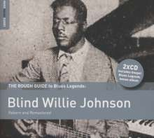 Blind Willie Johnson: The Rough Guide To Blues Legends: Blind Willie Johnson, 2 CDs
