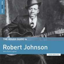 Robert Johnson (1911-1938): The Rough Guide To Robert Johnson (Limited Edition), LP