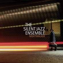 The Silent Jazz Ensemble: Nightwalker, CD