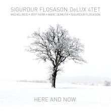 Sigurdur Flosason (geb. 1964): Here And Now, CD
