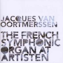 Jacques von Oortmerssen - French Symphonic Organ Music, CD