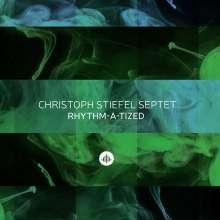 Christoph Stiefel (geb. 1961): Rhythm-A-Tized, CD