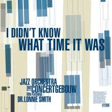 Jazz Orchestra Of The Concertgebouw: I Didn't Know What Time It Was: Live 2010, CD