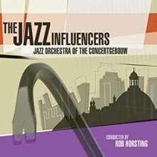Jazz Orchestra Of The Concertgebouw: Jazz Influencers, CD
