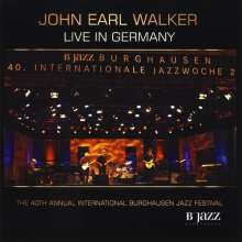 John Earl Walker: Live In Germany, CD