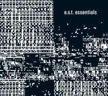 E.S.T. - Esbjörn Svensson Trio: Essentials, 3 CDs
