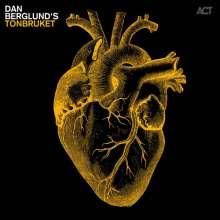 Dan Berglund (geb. 1963): Dan Berglund's Tonbruket, CD