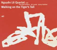 Nguyên Lê (geb. 1959): Walking On The Tiger's Tail, CD