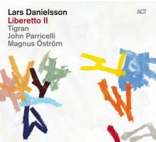 Lars Danielsson (geb. 1958): Liberetto II, CD