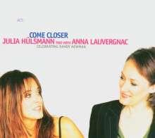 Julia Hülsmann & Anna Lauvergnac: Come Closer, CD