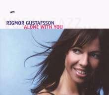 Rigmor Gustafsson (geb. 1966): Alone With You, CD