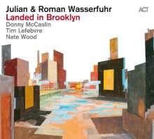 Julian Wasserfuhr & Roman Wasserfuhr: Landed In Brooklyn (180g), LP
