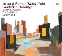 Julian Wasserfuhr & Roman Wasserfuhr: Landed In Brooklyn, CD