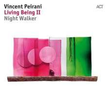 Vincent Peirani (geb. 1980): Living Being II - Night Walker, CD
