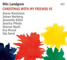 Nils Landgren (geb. 1956): Christmas With My Friends VI, CD