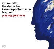 Iiro Rantala (geb. 1970): Playing Gershwin, CD