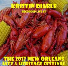Kristin Diable: Live At Jazzfest 2017, CD