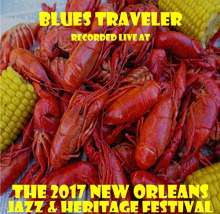 Blues Traveler: Live At Jazzfest 2017, CD