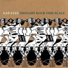 Nap Eyes: Thought Rock Fish Scale, LP