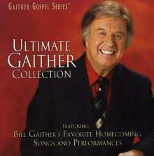 Bill & Gloria Gaither: Ultimate Gaither Collection, CD