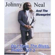 Johnny Neal & The Blues Print: Do I Have The Blues, CD