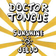 Doctor Tongue: Sunshine Jello, CD