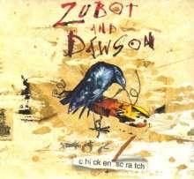 Zubot & Dawson: Chicken Scratch, CD
