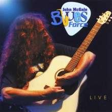 John Mcgale: John Mcgale Blues Force  Live, CD