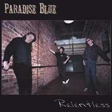 Paradise Blue: Relentless, CD
