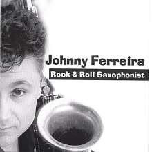 Johnny Ferreira: Rock & Roll Saxophonist, CD